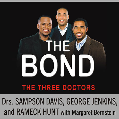 Printable The Bond: Three Young Men Learn to Forgive and Reconnect with Their Fathers Audiobook Cover Art