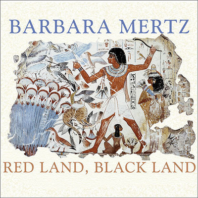 Red Land, Black Land: Daily Life in Ancient Egypt Audiobook, by Elizabeth Peters