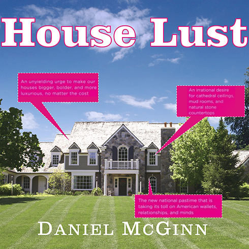 Printable House Lust: America's Obsession with Our Homes Audiobook Cover Art