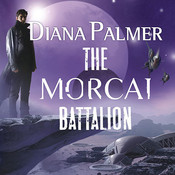 The Morcai Battalion Audiobook, by Diana Palmer