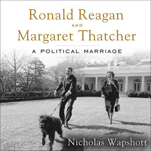 Printable Ronald Reagan and Margaret Thatcher: A Political Marriage Audiobook Cover Art