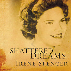 Shattered Dreams: My Life as a Polygamists Wife Audiobook, by Irene Spencer