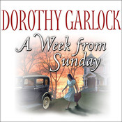 A Week from Sunday, by Dorothy Garlock