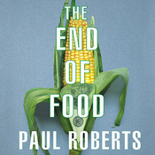 The End of Food Audiobook, by Paul Roberts