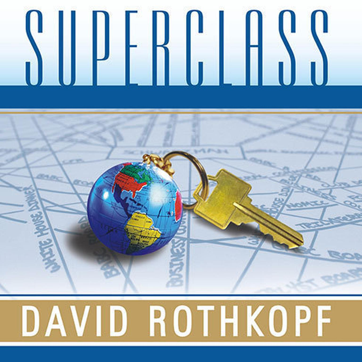 Printable Superclass: The Global Power Elite and the World They Are Making Audiobook Cover Art