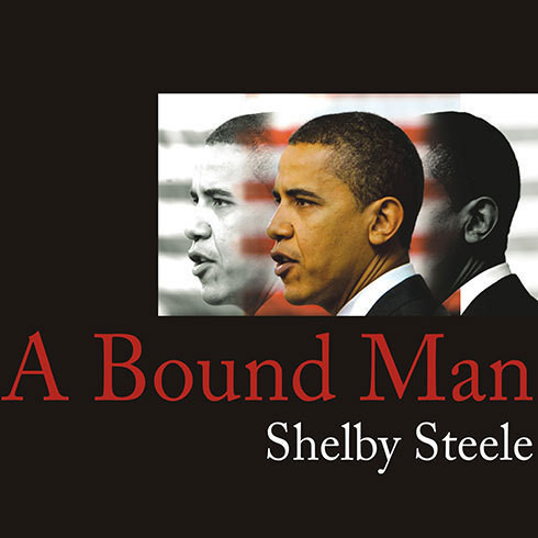 Printable A Bound Man: Why We Are Excited about Obama and Why He Can't Win Audiobook Cover Art