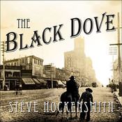 The Black Dove Audiobook, by Steve Hockensmith