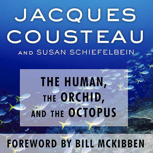 Printable The Human, the Orchid, and the Octopus: Exploring and Conserving Our Natural World Audiobook Cover Art