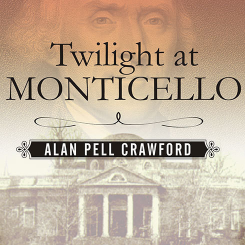 Printable Twilight at Monticello: The Final Years of Thomas Jefferson Audiobook Cover Art