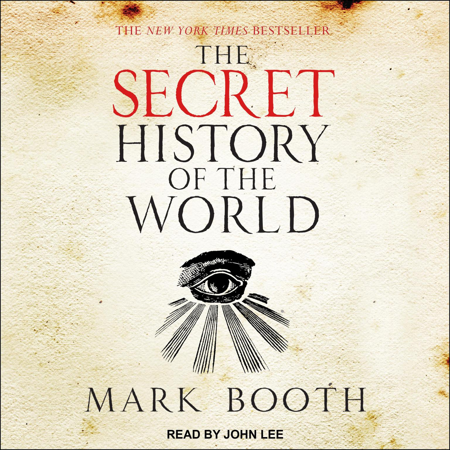 Printable The Secret History of the World: As Laid Down by the Secret Societies Audiobook Cover Art