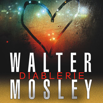 Diablerie: A Novel Audiobook, by Walter Mosley