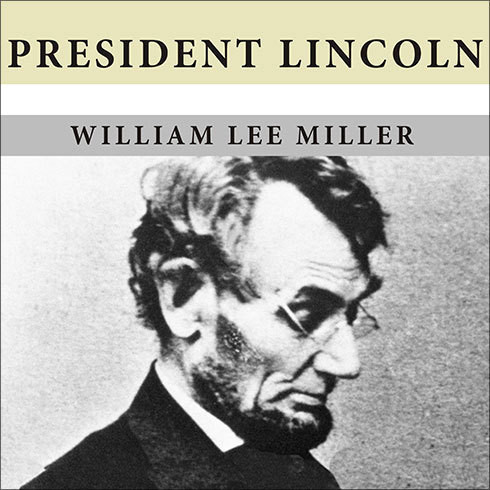 Printable President Lincoln: The Duty of a Statesman Audiobook Cover Art