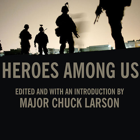 Printable Heroes among Us: Firsthand Accounts of Combat from America's Most Decorated Warriors in Iraq and Afghanistan Audiobook Cover Art