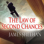 The Law of Second Chances: A Novel, by James Sheehan