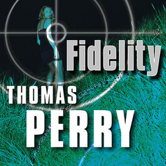 Fidelity Audiobook, by Thomas Perry