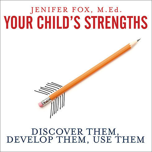 Printable Your Child's Strengths: Discover Them, Develop Them, Use Them Audiobook Cover Art