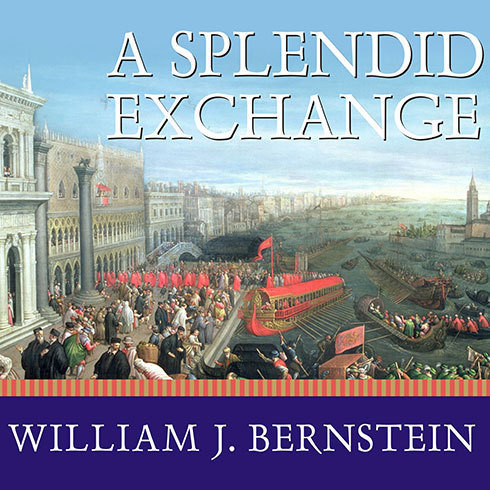 Printable A Splendid Exchange: How Trade Shaped the World Audiobook Cover Art