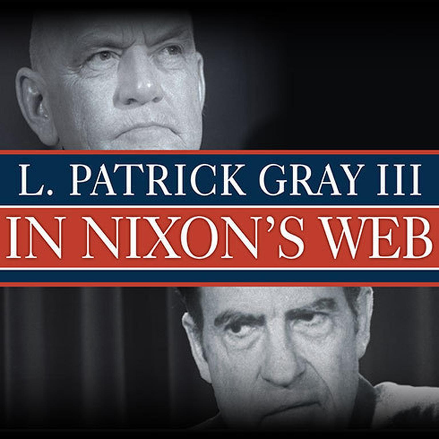 Printable In Nixon's Web: A Year in the Crosshairs of Watergate Audiobook Cover Art