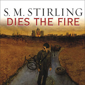 Dies the Fire Audiobook, by S. M. Stirling