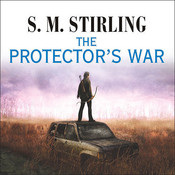 The Protector's War Audiobook, by S. M. Stirling