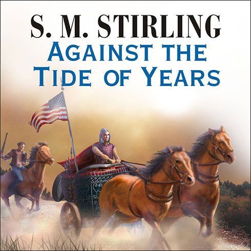 Printable Against the Tide of Years Audiobook Cover Art
