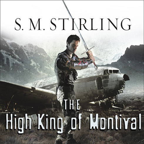 Printable The High King of Montival: A Novel of the Change Audiobook Cover Art