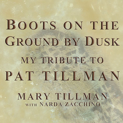 Printable Boots on the Ground by Dusk: My Tribute to Pat Tillman Audiobook Cover Art
