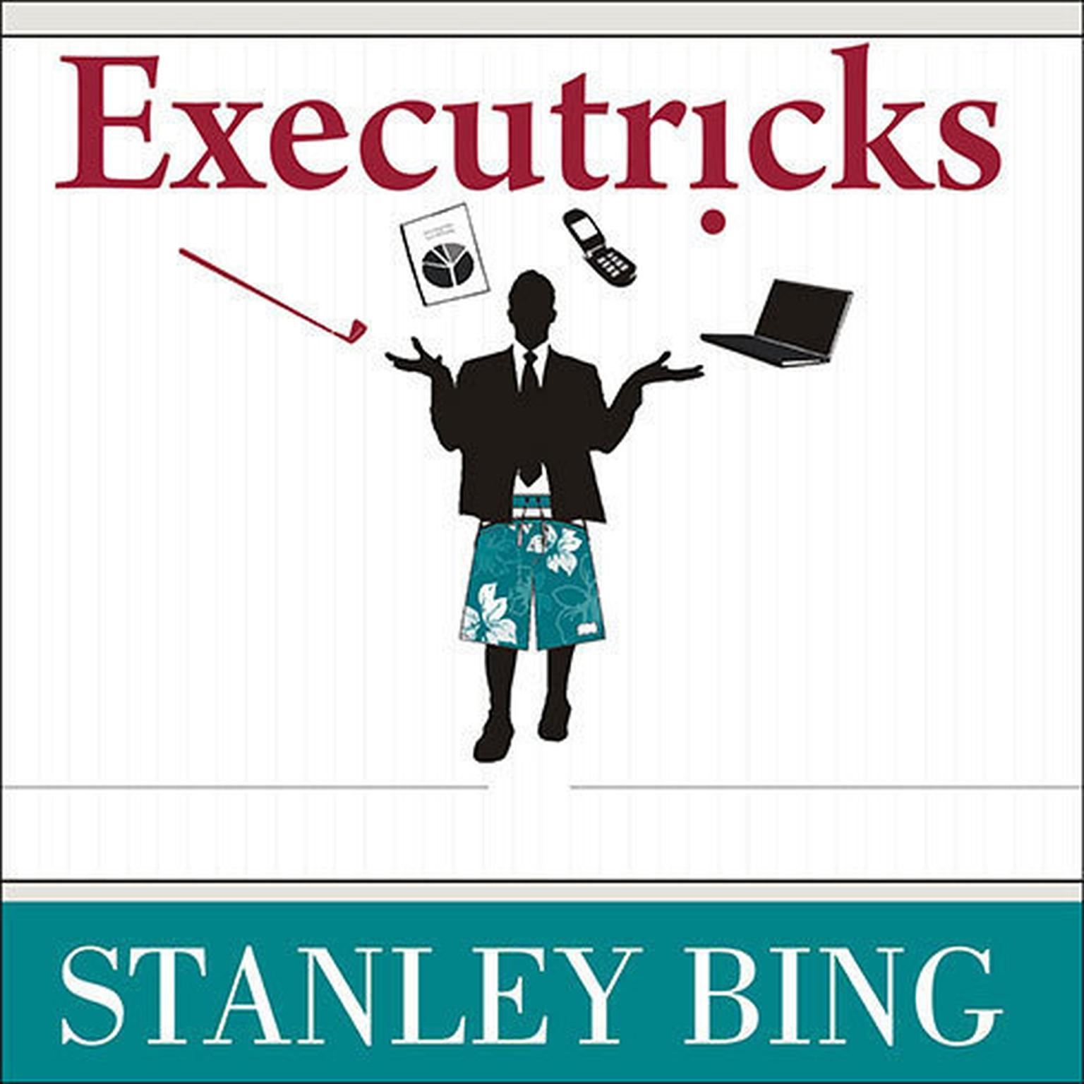 Printable Executricks: Or How to Retire While You're Still Working Audiobook Cover Art