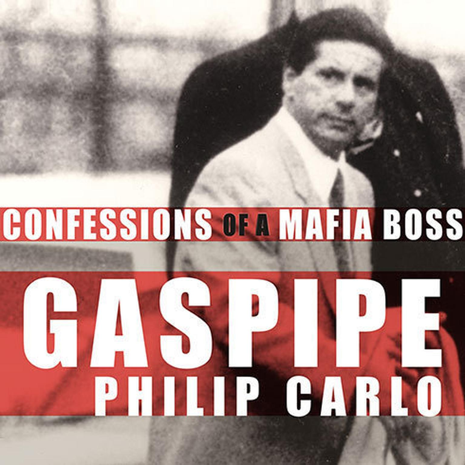 Printable Gaspipe: Confessions of a Mafia Boss Audiobook Cover Art