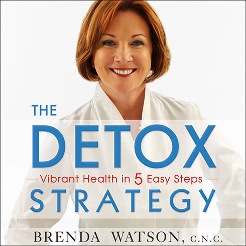 Printable The Detox Strategy: Vibrant Health in 5 Easy Steps Audiobook Cover Art