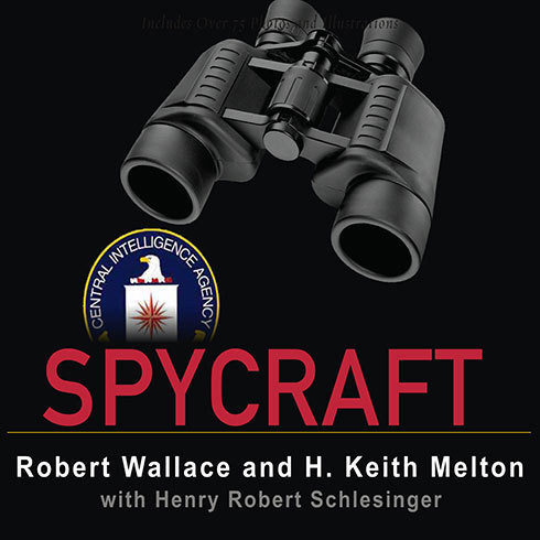 Printable Spycraft: The Secret History of the CIA's Spytechs from Communism to Al-Qaeda Audiobook Cover Art