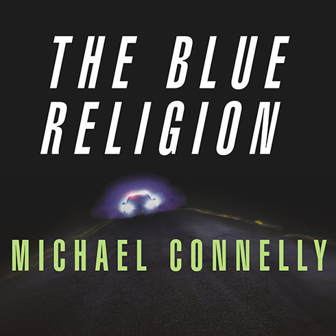 Printable Mystery Writers of America Presents The Blue Religion: New Stories about Cops, Criminals, and the Chase Audiobook Cover Art