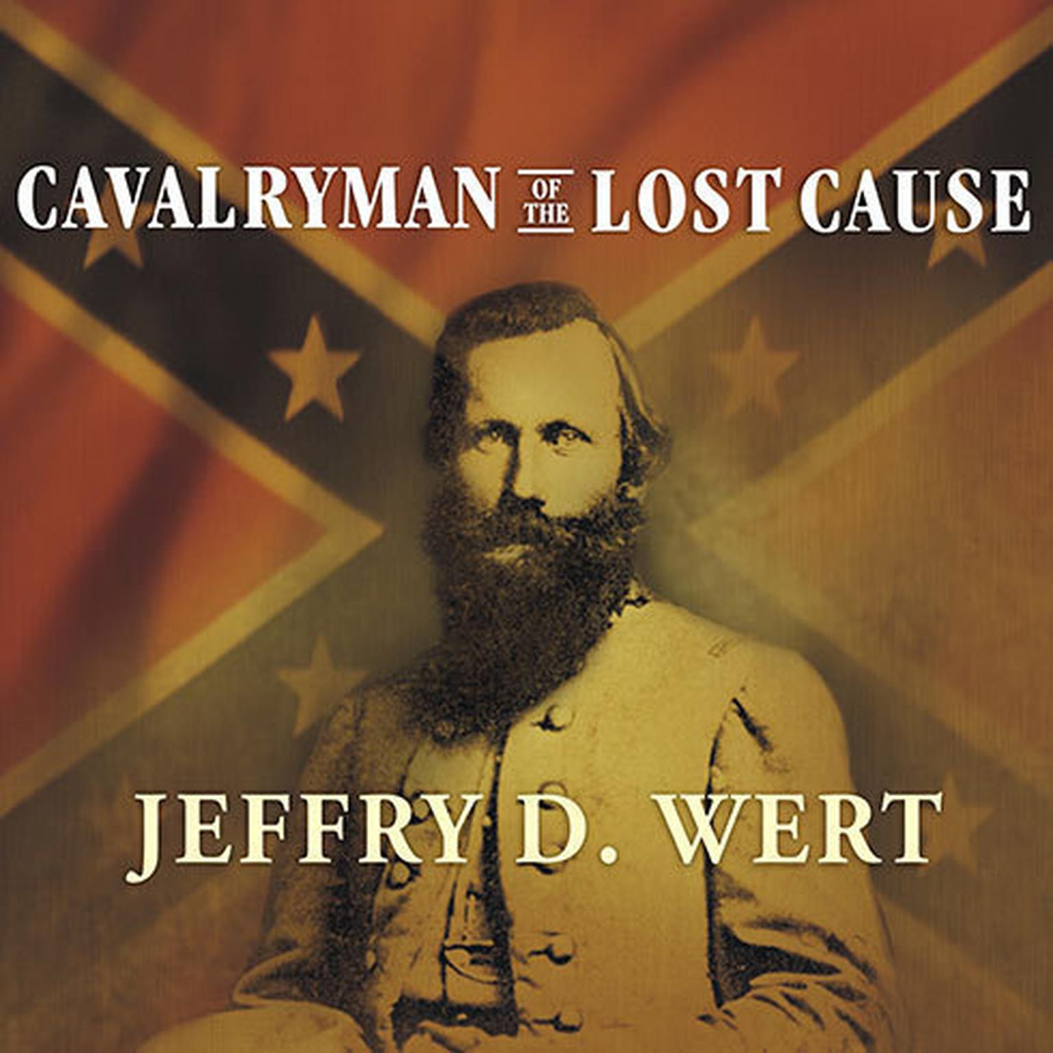 Printable Cavalryman of the Lost Cause: A Biography of J. E. B. Stuart Audiobook Cover Art