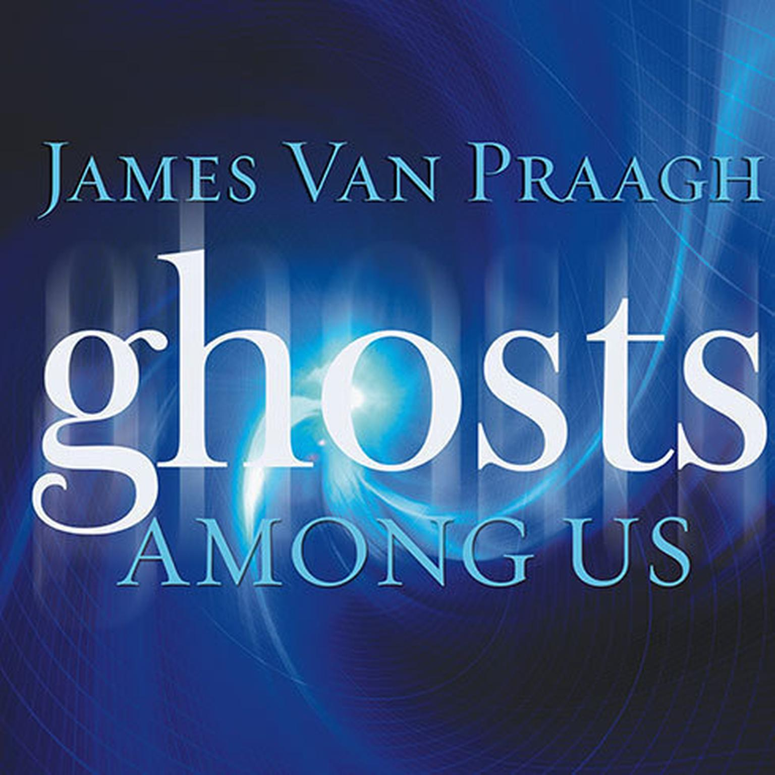 Printable Ghosts Among Us: Uncovering the Truth About the Other Side Audiobook Cover Art