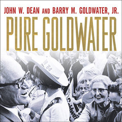 Pure Goldwater Audiobook, by John W. Dean, Barry M. Goldwater, Barry M.  Goldwater