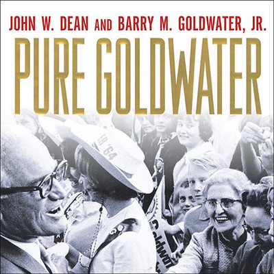 Pure Goldwater Audiobook, by John W. Dean