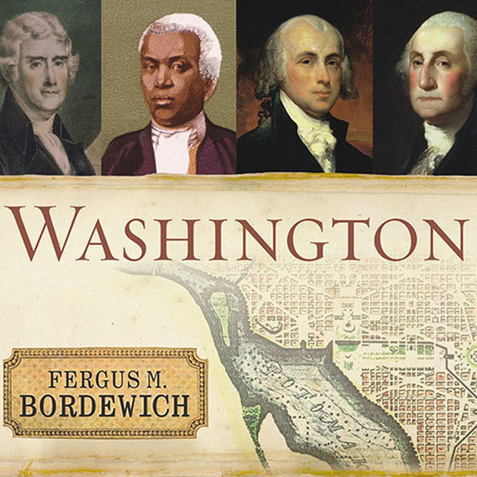 Printable Washington: The Making of the American Capital Audiobook Cover Art