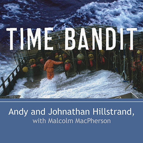 Printable Time Bandit: Two Brothers, the Bering Sea, and One of the World's Deadliest Jobs Audiobook Cover Art