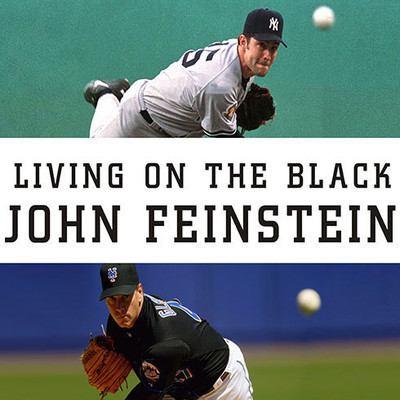 Living on the Black: Two Pitchers, Two Teams, One Season to Remember Audiobook, by