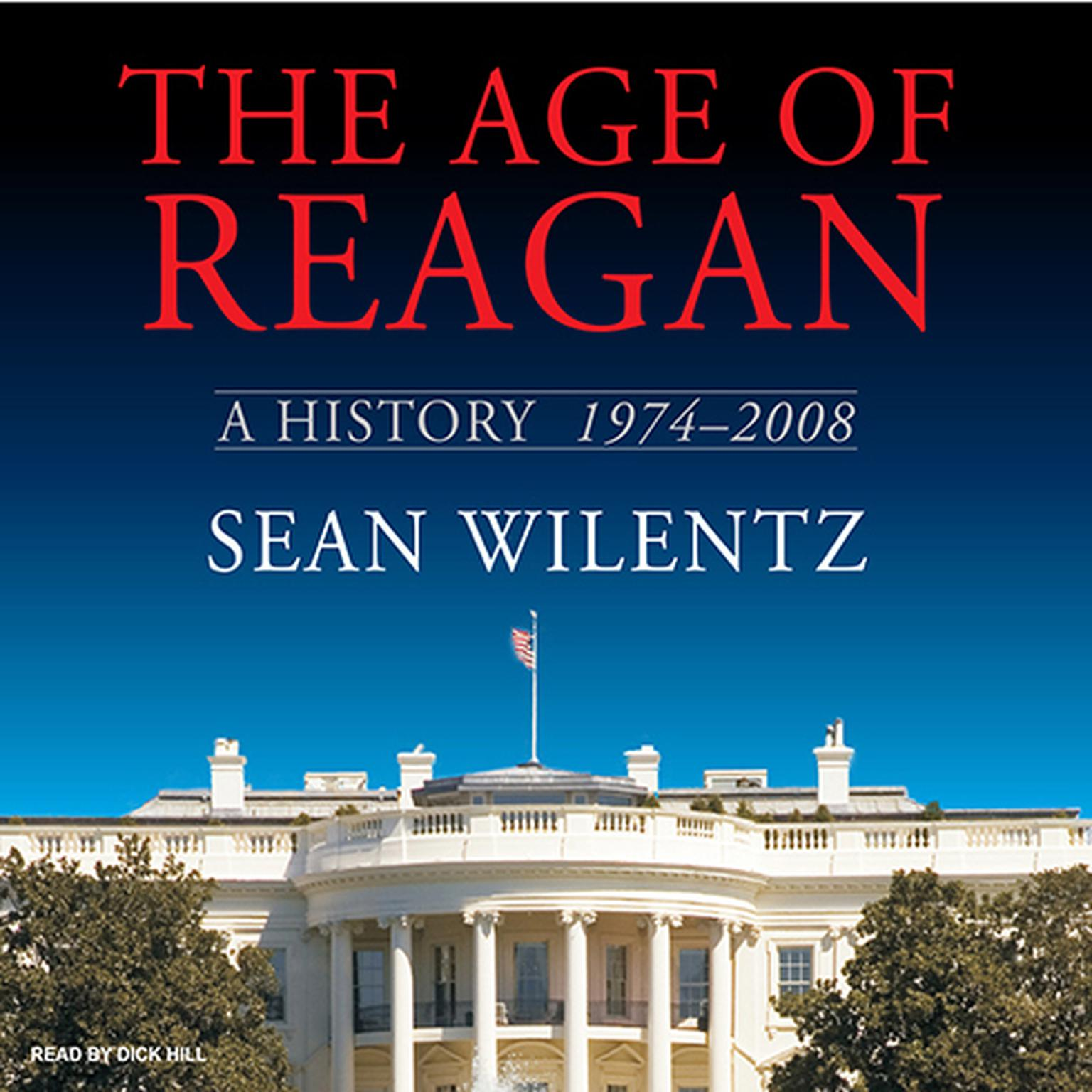 Printable The Age of Reagan: A History, 1974-2008 Audiobook Cover Art