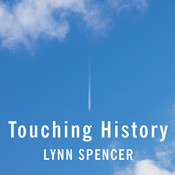 Touching History: The Untold Story of the Drama that Unfolded in the Skies over America on 9/11 Audiobook, by Lynn Spencer