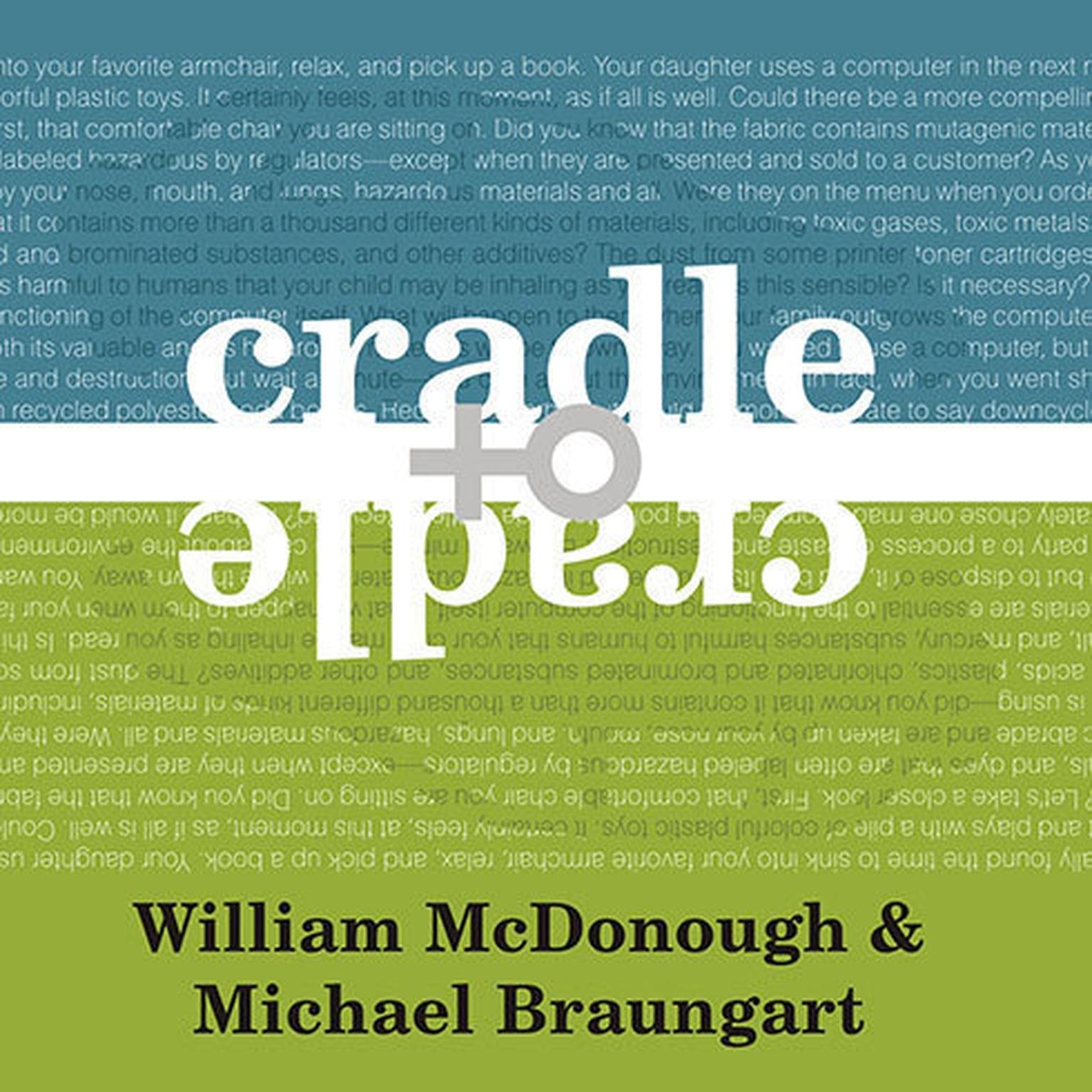 Printable Cradle to Cradle: Remaking the Way We Make Things Audiobook Cover Art