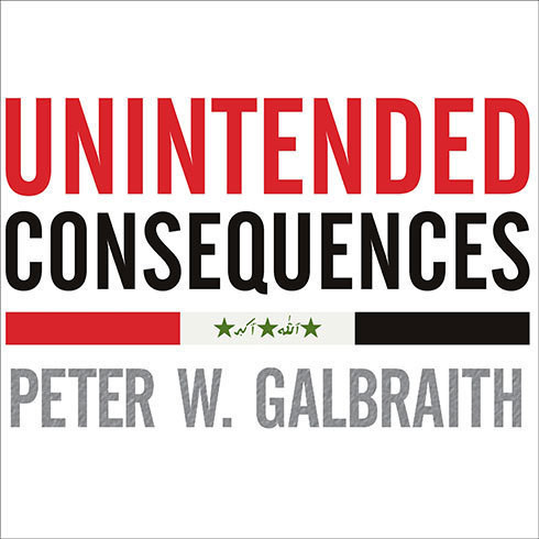 Printable Unintended Consequences: How War in Iraq Strengthened America's Enemies Audiobook Cover Art