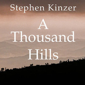 A Thousand Hills: Rwandas Rebirth and the Man Who Dreamed It Audiobook, by Stephen Kinzer