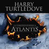The United States of Atlantis: A Novel of Alternate History Audiobook, by Harry Turtledove