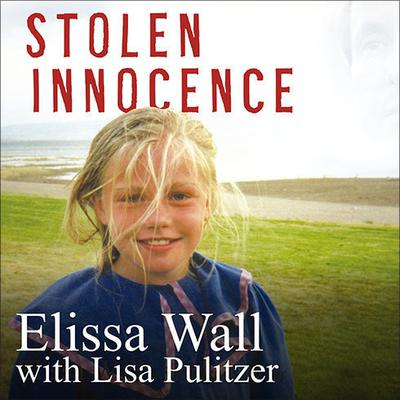 Stolen Innocence: My Story of Growing Up in a Polygamous Sect, Becoming a Teenage Bride, and Breaking Free of Warren Jeffs Audiobook, by