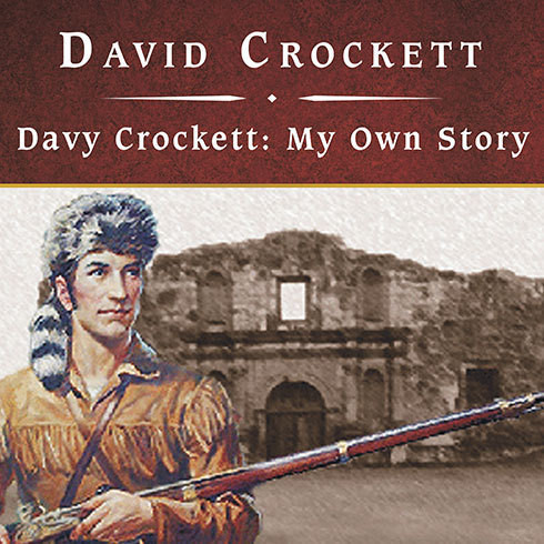 Printable Davy Crockett: My Own Story Audiobook Cover Art
