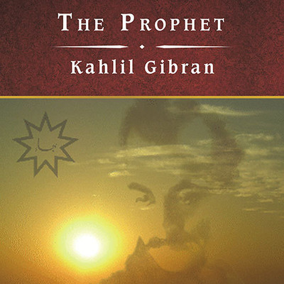 The Prophet, and Other Writings Audiobook, by Kahlil Gibran