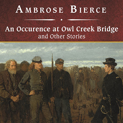 Printable An Occurrence at Owl Creek Bridge and Other Stories Audiobook Cover Art