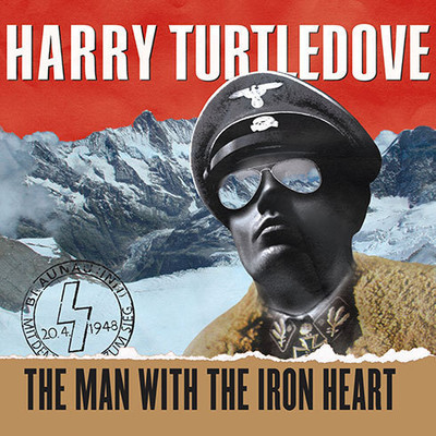 The Man with the Iron Heart Audiobook, by Harry Turtledove